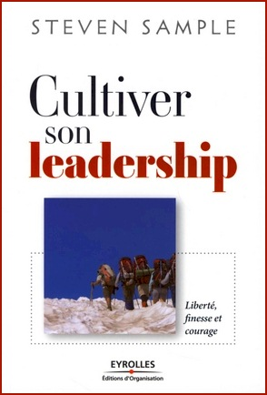 Steven Sample - Cultiver son leadership